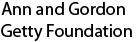 Ann and Gordon Getty Foundation